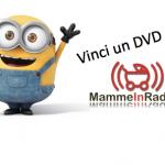 Vinci un DVD con MammeInRadio